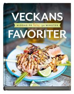 Veckans favoriter - middag på bara 30 minuter av Sara Begner